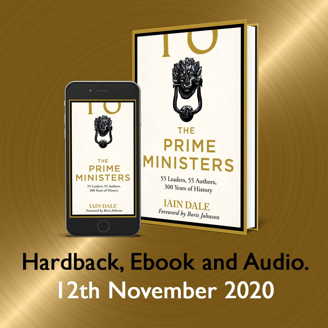 The Prime Ministers by Iain Dale, forward by Boris Johnson